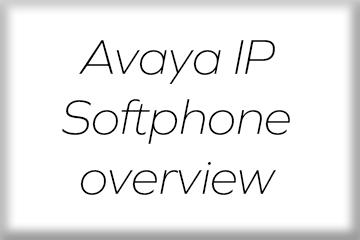 Avaya IP Softphone overview