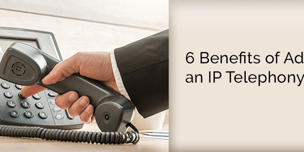 benefits-of-adopting-an-ip-telephony-system