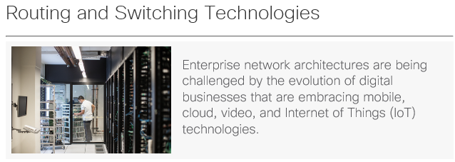 Cisco Routing & Switching Technologies